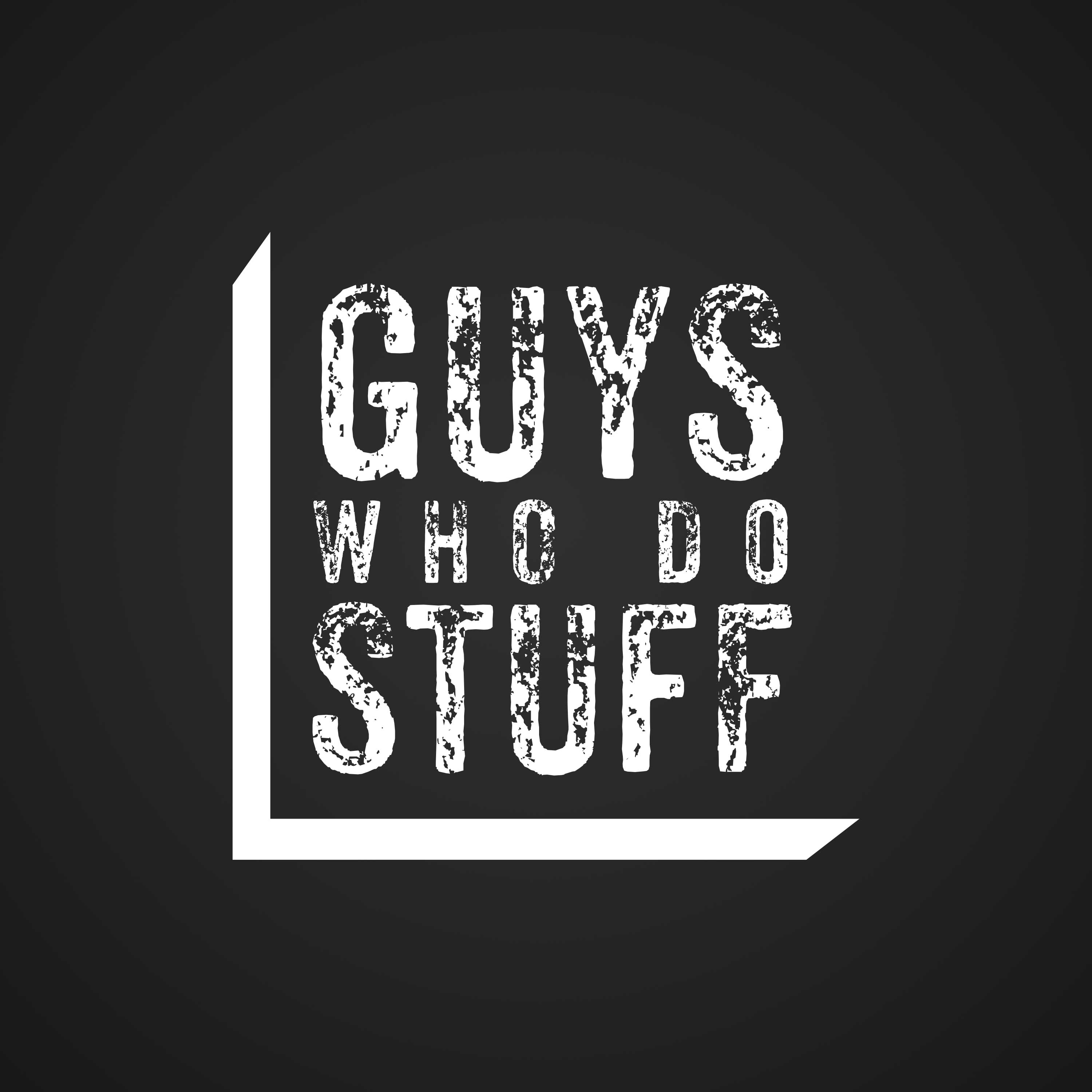 Subscribe to Podcast – Guys Who Do Stuff